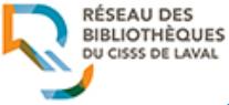Réseau des bibliothèques du CISSS de Laval